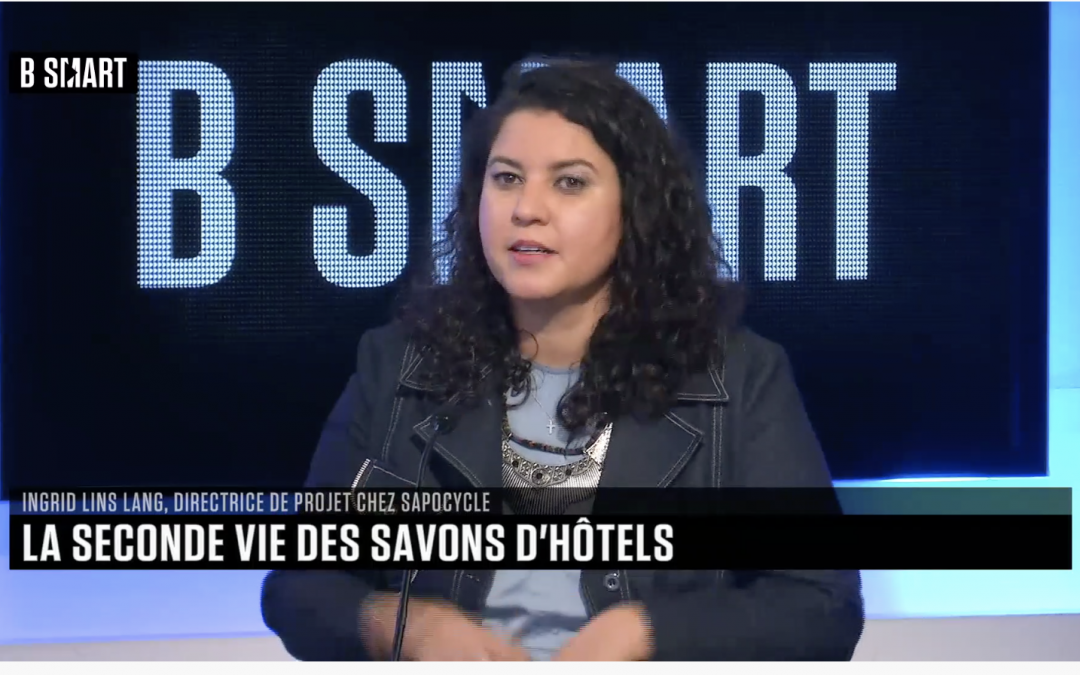 Ingrid Lins, Manager SapoCycle France and our recycled soaps on B Smart TV